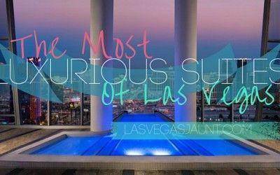 13 Most Luxurious Suites of Las Vegas