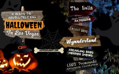 6 Ways to Absolutely Kill Halloween in Las Vegas